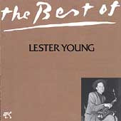 Lester Young (Saxophone): The Best of Lester Young [Pablo]