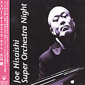 Joe Hisaishi: Super Orchestra Night