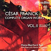 Franck: Complete Organ Works Vol II / Hans-Eberhard Ross
