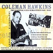 Coleman Hawkins: The Essential Sides Remastered 1929-1939 [Box] [Remaster]