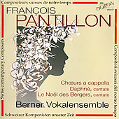 Pantillon: Choeurs a cappella, Daphn&#233;, etc / Goetze, et al