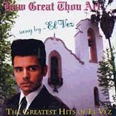 El Vez: How Great Thou Art: The Greatest Hits of El Vez