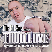 Mr. Lil One: Thug Love [PA]