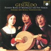 Gesualdo: Fourth Book of Madrigals for Five Voices