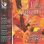 Fire Beneath my Fingers / Musica Pacifica
