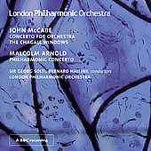McCabe: Concerto for Orchestra, Chagall Windows;  Arnold: Philharmonic Concerto / Solti, Haitink, et al