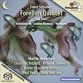 Schubert: Trout Quintet, Trockne Blumen Variations, Notturno D 897 / Helmchen, Tetzlaff, et al