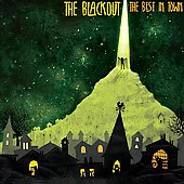 The Blackout: The Best in Town [Digipak]