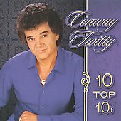 Conway Twitty: 10 Top 10s