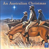 An Australian Christmas' - Music by William Garrett James, Ross Edwards, et al. / Sydney Philharmonia Motet Choir;  Walker