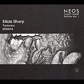 Elliott Sharp/Elliott Sharp: Tectonics: Elliott Sharp: Tectonics; Errata