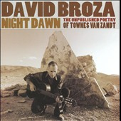 David Broza: Night Dawn: The Unpublished Poetry of Townes Van Zandt