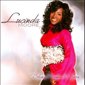 Lucinda Moore (Gospel): Blessed, Broken & Given *