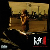 Korn: Korn III: Remember Who You Are [PA]
