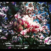David Daniell/Fennesz/Tony Buck: Knoxville [Digipak]