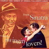 Frank Sinatra: Songs for Swingin' Lovers! [Remaster]
