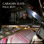 Paul Bley: Caravan Suite