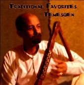 Temesgen: Traditional Favorites *