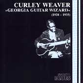 Curley Weaver: Georgia Guitar Wizard (1928-1935)