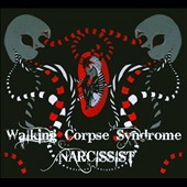 Walking Corpse Syndrome: Narcissist [PA]