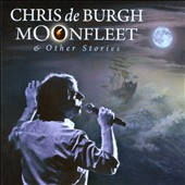 Chris de Burgh: Moonfleet & Other Stories