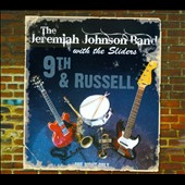 The Jeremiah Johnson Band: 9th & Russell [Digipak]
