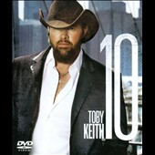 Toby Keith: 10 [DVD]