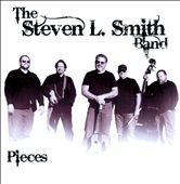 Steven L. Smith: Pieces [Digipak]