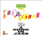 Debbie Poryes: A  Song in Jazz