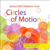 Circles Of Motion: Works by Vivaldi, Britten, Rutter / Spivey Hall Children's Choir