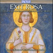 Exit Rosa: Chants for the Nuns from Manuscript Q.111 of Bologna