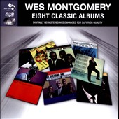 Wes Montgomery: Eight Classic Albums [Box]