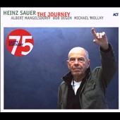 Heinz Sauer: The Journey *