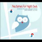 Lara Downes (Piano): Nocturnes for Night Owls