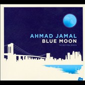Ahmad Jamal: Blue Moon: The New York Session/The Paris Concert [Digipak]