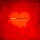 Paul Baloche: The Same Love