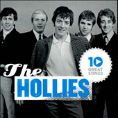 The Hollies: 10 Great Songs