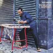 Roy Ayers: You Might Be Surprised [Bonus Track]
