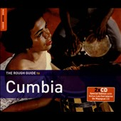 Various Artists: The Rough Guide To Cumbia [Second Edition] [Digipak]