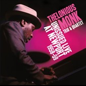 Thelonious Monk: Unissued Live at Newport 1958-59