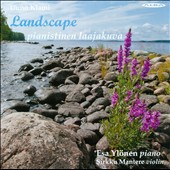 Uuno Klami: Landscape - Music for solo piano; Works for violin & piano / Esa Ylonen, piano; Sirkku Mantere, violin