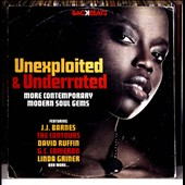 Various Artists: Unexploited & Under-Rated: More Contemporary Modern Soul Gems