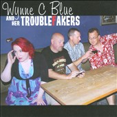 Wynne C Blue & Her Troublefakers: Good To Drive