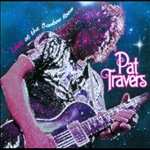 Pat Travers: Live at the Bamboo Room [6/4]