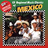 Various Artists: Arhoolie Presents American Masters, Vol. 6: 15 Regional Music Classics of Mexico
