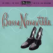 Various Artists: Ultra-Lounge, Vol. 14: Bossa Novaville