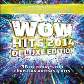 Various Artists: Wow Hits 2014 [Deluxe Edition]