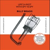 Billy Bragg: Life's a Riot with Spy vs Spy [30th Anniversary Edition]
