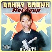 Danny Brown (Rap): Hot Soup [Digipak]