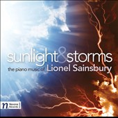 Sunlight & Storms: The Piano Music of Lionel Sainsbury (b.1958) / Lionel Sainsbury, piano